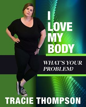 Cover Photo of the book I Love My Body What's Your Problem